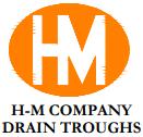 H-M Company Drain Troughs